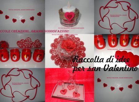 Raccolta di idee per San Valentino